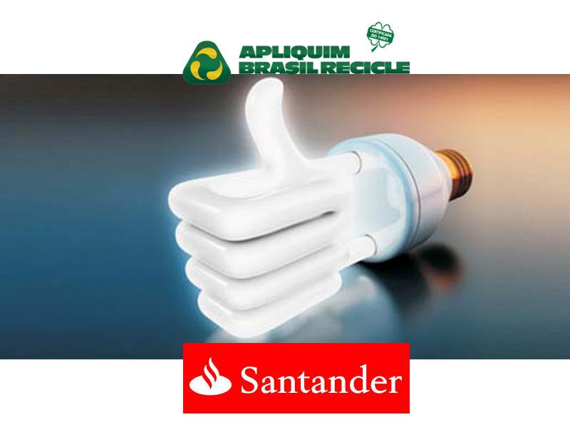 ABR e Santander firmam parceria para reciclagem de milhares de lâmpadas fluorescentes