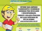 Programa Recicla Lâmpada inicia experiência pioneira
