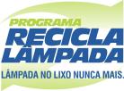 Programa Recicla Lâmpada é lançado em Caxias do Sul (RS)